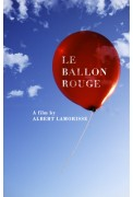 Ballon rouge/Crin Blanc (The Red Balloon/White Mane)